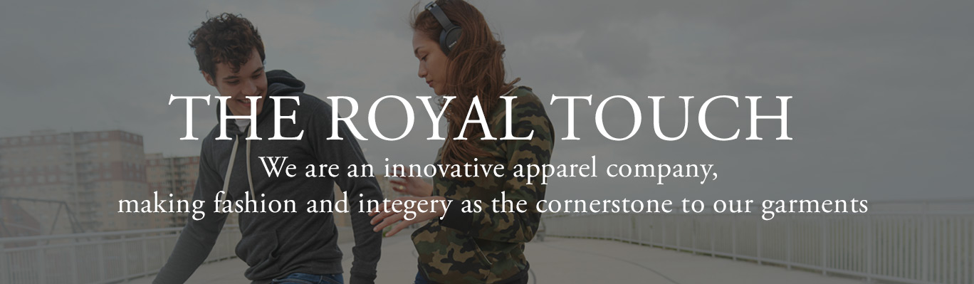 Royal Apparel Motto